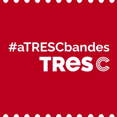 #aTRESCbandes